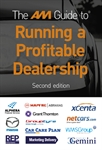 The AM Guide to Running a Profitable Dealership: Second edition