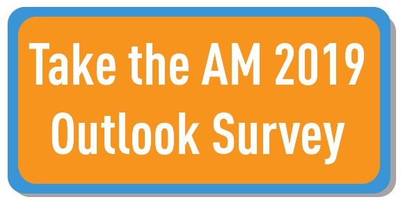 Take the AM Outlook 2019 survey button
