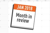 January 2018 month in review