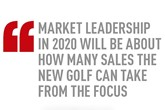 Market leadership in 2020 will be about how many sales the new Golf can take from the Focus