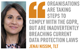 organisations are taking steps to comply with the GDPR, but are inadvertently breaching current data protection laws jenai nissim, tlt