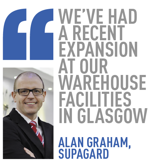 We've had a recent expansion at our warehouse facilities in glasgow alan graham, supagard