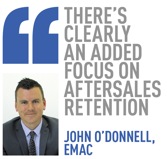 there's clearly  an added focus on aftersales retention  john o'donnell, emac